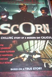 Scorn (2000) Poster - Movie Forum, Cast, Reviews