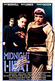 Midnight Heat (2007) Poster - Movie Forum, Cast, Reviews