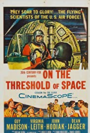 On the Threshold of Space (1956) Poster - Movie Forum, Cast, Reviews