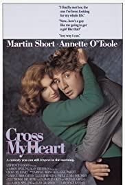Cross My Heart (1987) Poster - Movie Forum, Cast, Reviews