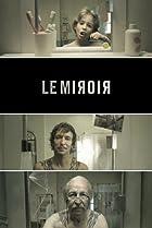 Image of Le miroir