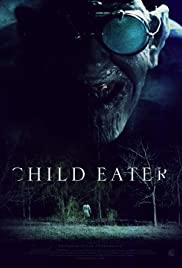 Watch Online Child Eater HD Full Movie Free