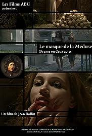Le masque de la Méduse Poster