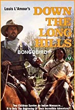 Louis L'Amour's Down the Long Hills