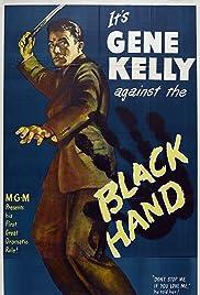 Black Hand(1950) Poster - Movie Forum, Cast, Reviews
