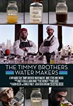 The Timmy Brothers - Water Makers