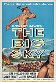 The Big Sky (1952) Poster - Movie Forum, Cast, Reviews