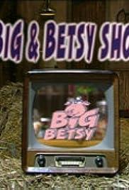 Big & Betsy Poster