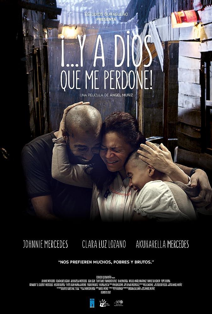 Watch Y a Dios que me perdone (2017) Online Free
