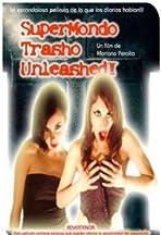 Super Mondo Trasho 3: Unleashed!