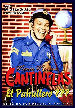 Cantinflas: Patrullero 777 ()