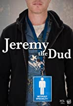 Jeremy the Dud