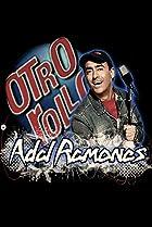 Image of Otro rollo con: Adal Ramones