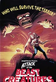 Attack of the Beast Creatures (1985) Poster - Movie Forum, Cast, Reviews