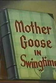 Mother Goose in Swingtime Poster