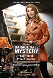 Garage Sale Mystery: Guilty Until Proven Innocent (2016) Poster - Movie Forum, Cast, Reviews