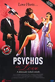 Psychos in Love (1987) Poster - Movie Forum, Cast, Reviews