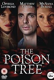 The Poison Tree Poster - TV Show Forum, Cast, Reviews