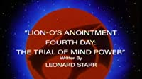Lion-O's Anointment Fourth Day: The Trial of Mind Power