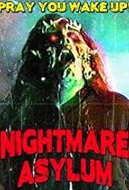 Nightmare Asylum (1992) Poster - Movie Forum, Cast, Reviews
