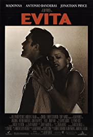 Evita (1996) Poster - Movie Forum, Cast, Reviews