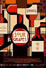 Sour Grapes (2016) Poster - Movie Forum, Cast, Reviews