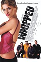 Whipped (2000) Poster
