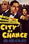 City of Chance (1940)