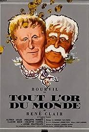 Tout l'or du monde(1961) Poster - Movie Forum, Cast, Reviews