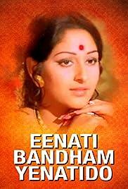 Eenati Bandham Yenatido Poster