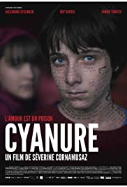 Cyanure(2013) Poster - Movie Forum, Cast, Reviews