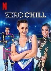 Zero Chill - Season 1 poster