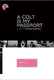 A Colt Is My Passport Poster