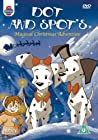 Dot & Spot's Magical Christmas Adventure