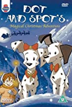 Primary image for Dot & Spot's Magical Christmas Adventure