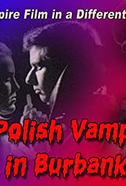 A Polish Vampire in Burbank (1983) Poster - Movie Forum, Cast, Reviews