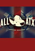 ALL ATX: The British Invasion