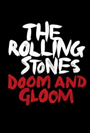 The Rolling Stones: Doom and Gloom Poster