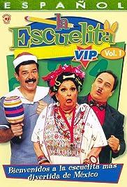 La escuelita VIP Poster