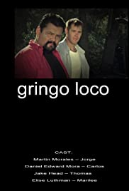 Gringo Loco Poster