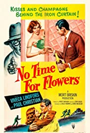 No Time for Flowers Poster