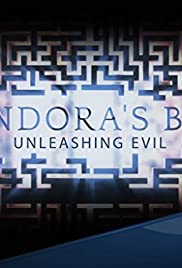 Pandora's Box: Unleashing Evil Poster - TV Show Forum, Cast, Reviews