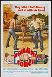 Vigilante Force (1976) Poster - Movie Forum, Cast, Reviews