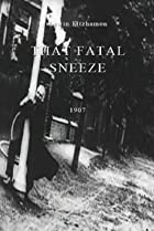 Image of That Fatal Sneeze