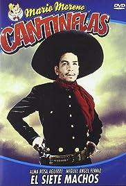 El siete machos(1951) Poster - Movie Forum, Cast, Reviews