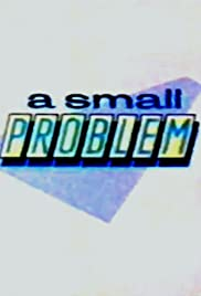 A Small Problem Poster