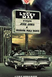 The Lucky Man (2017) Poster - Movie Forum, Cast, Reviews