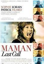 Maman Last Call