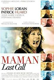 Maman Last Call (2005) Poster - Movie Forum, Cast, Reviews