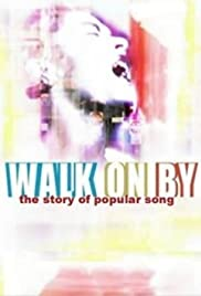 Walk on By: The Story of Popular Song Poster